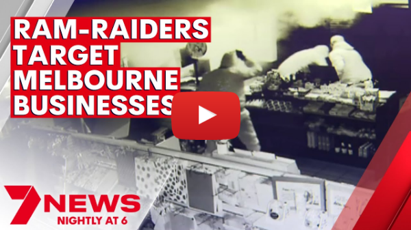 Ram-raiders and thieves targeting small businesses and causing heartache across Melbourne | 7NEWS